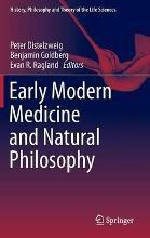 Early Modern Medicine and Natural Philosophy 2015