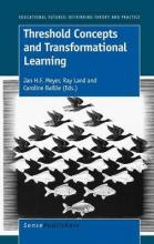 Threshold Concepts and Transformational Learning