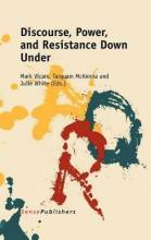 Discourse, Power, and Resistance Down Under