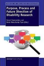 Purpose, Process and Future Direction of Disability Research