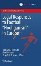 Legal Responses to Football Hooliganism in Europe