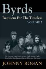 Byrds: Requiem for the Timeless: Volume 2
