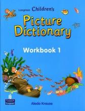 Longman Children's Picture Dictionary: Workbook Level 1