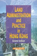 Land Administration and Practice in Hong Kong