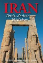 Iran: Persia: Ancient and Modern 2017