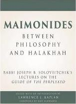 Maimonides - Between Philosophy and Halakhah