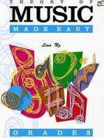 Theory of Music Made Easy: Grade 3