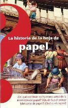 La Historia de la Hoja de Papel / The History of the Sheet of Paper