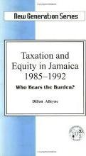 Taxation and Equity in Jamaica 1985-1992