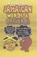 Lmh Official Dictionary Of Jamaican Words And Proverbs