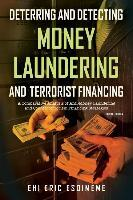 Deterring and Detecting Money Laundering and Terrorist Financing