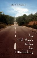 An Old Man's Rules for Hitchhiking