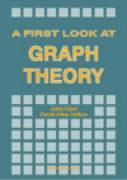 First Look At Graph Theory, A