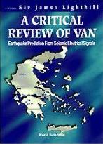 Critical Review Of Van, A: Earthquake Prediction From Seismic Electrical Signals