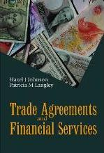Trade Agreements and Financial Services