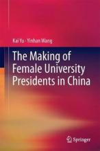 The Making of Female University Presidents in China