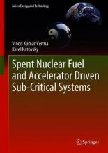 Spent Nuclear Fuel and Accelerator-Driven Subcritical Systems