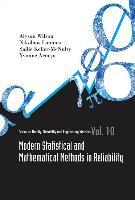 Modern Statistical And Mathematical Methods In Reliability