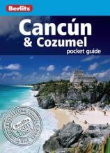 Berlitz: Cancun & Cozumel Pocket Guide