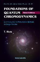 Foundations of Quantum Chromodynamics: An Introduction to Perturbative Methods in Gauge Theories