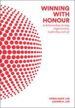 Winning With Honour: In Relationships, Family, Organisations, Leadership, And Life