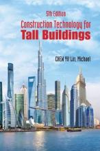 Construction Technology For Tall Buildings (Fifth Edition)