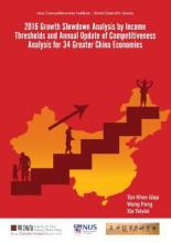 2016 Growth Slowdown Analysis By Income Thresholds And Annual Update Of Competitiveness Analysis For 34 Greater China Economies
