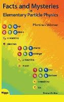 Facts And Mysteries In Elementary Particle Physics (Revised Edition)