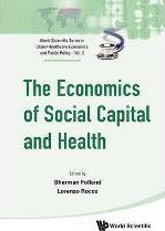 The Economics of Social Capital and Health