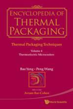 Encyclopedia Of Thermal Packaging, Set 1: Thermal Packaging Techniques - Volume 4: Thermoelectric Microcoolers