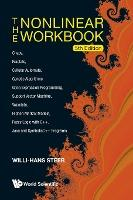 Nonlinear Workbook, The: Chaos, Fractals, Cellular Automata, Genetic Algorithms, Gene Expression Programming, Support Vector Machine, Wavelets, Hidden Markov Models, Fuzzy Logic With C++, Java And Symbolicc++ Programs (5th Edition)