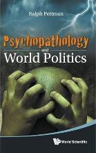 Psychopathology And World Politics