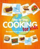 Step-by-step Cooking for Kids  Recipes from Around the World