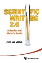 Scientific Writing 2.0: A Reader and Writer's Guide