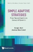 Simple Adaptive Strategies: From Regret-matching To Uncoupled Dynamics