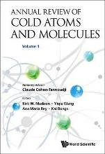 Annual Review Of Cold Atoms And Molecules, Volume 1