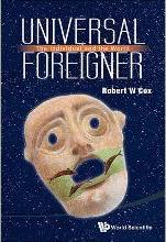 Universal Foreigner: The Individual And The World