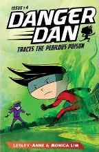 Danger Dan Traces the Perilous Poison: 4