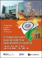 2014 Regional Competitiveness Analysis And A Master Plan On Regional Development Strategies For India: Annual Competitiveness Update And Evidence On Economic Development Model For Selected States Of India