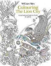 Colouring The Lion City A Sophisticated Activity Book For Adults 2015