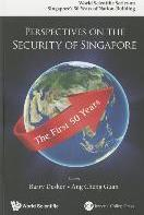 Perspectives On The Security Of Singapore: The First 50 Years