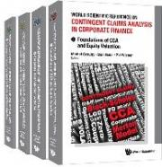 Contingency Approaches To Corporate Finance: A World Scientific Reference (In 4 Volumes)