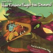 Amma Tell Me How Krishna Fought the Demons!