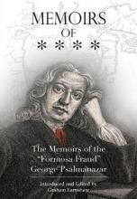 "Memoirs of the ""Formosa Fraud"" George Psalmanazar"
