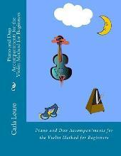 Piano and Duo Accompaniments for the Violin Method for Beginners
