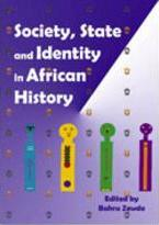 Society, State and Identity in African History