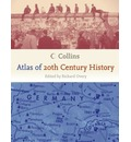 Collins Atlas of 20th Century History