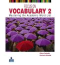 Focus on Vocabulary 2: 2: Mastering the Academic Word List