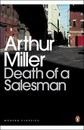 Death of a Salesman: Certain Private Conversations in Two Acts and A Requiem