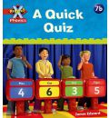 Project X: Phonics: Red 7b A Quick Quiz